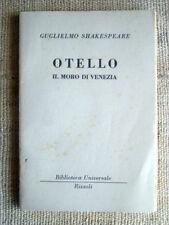 Guglielmo Shakespeare Otello il moro di Venezia