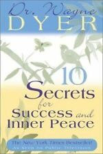 10 Secrets for Success and Inner Peace by Wayne Dyer (2002, Hardcover)