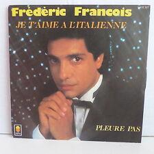 FREDERIC FRANCOIS Je t aime à l italienne 410327