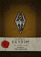 The Elder Scrolls V: Skyrim - The Skyrim Library, Vol. III: The Arcane (Elder Sc
