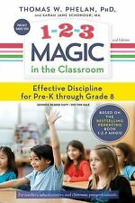 1-2-3 MAGIC IN THE CLASSROOM - PHELAN, THOMAS W., PH.D./ SCHONOUR, SARAH JANE -