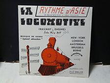 PAUL CHALIER La locomotive / rythme d'Asie DISCOFILM 207 ( Musette accordeon )