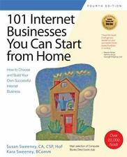 101 Internet Businesses You Can Start from Home : How to Choose and...  (ExLib)