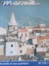 MARSEILLE revue culturelle N)° 175 Marseille et ses quartiers