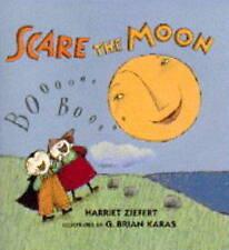 (Good)-Scare the Moon (Hardcover)-Ziefert, Harriet, Zeifert, Harriet-0744540461