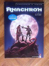 ANACHRON 1 LE RETOUR DE LA BETE CAILLETEAU/JURION EO PROCHE DU NEUF(G22)