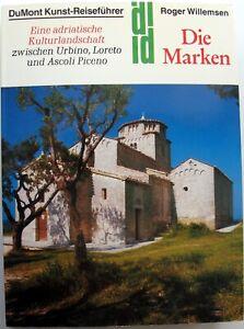 Die MARKEN – DuMont Kunst-Reiseführer – Roger Willemsen – Pesara, Ancona, Urbino