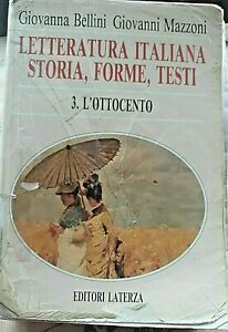 LETTERATURA ITALIANA STORIA, FORME, TESTI VOL.3 - G.BELLINI G.MAZZONI - LATERZA