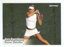 "ANNA KOURNIKOVA 2003 ""1ST EVER PRINTED"" NETPRO ROOKIE CARD!"