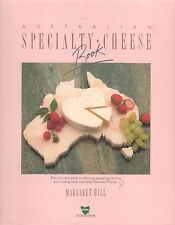 AUSTRALIAN SPECIALTY CHEESE BOOK Margaret Hill **VERY GOOD COPY**
