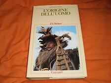 j.s. weiner l'origine dell'uomo garzanti i libri della natura 1982 cart. sovr.