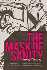 The Mask of Sanity: An Attempt to Clarify Some Issues about the So-Called Psycho