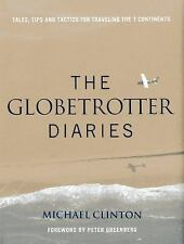 Globetrotter Diaries: 300 Tales, Tips and Tactics for Traveling the 7 -ExLibrary