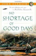 No Shortage of Good Days by John Gierach Fly Fishing Book