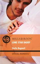 Lone Star Daddy (Mills & Boon Special Moments) By Stella Bagwell