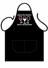 "WINE LOVERS BLACK PRINTED NOVELTY APRON ""WINE IS THE ANSWER WHAT'S THE QUESTION"""