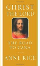 Christ the Lord: The Road to Cana von Anne Rice | Buch | Zustand sehr gut