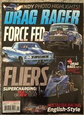Drag Racer Force Fed Fliers Supercharging Jan 2016 FREE SHIPPING!