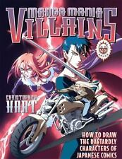 Manga Mania Villains: How to Draw the Dastardly Characters of Japanese Comics