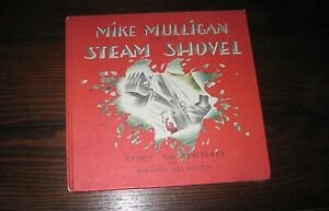Mike Mulligan and His Steam Shovel by Virginia Lee Burton 1939