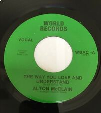 Alton Mc Clain The Way You Love And Understand Original World Records!!