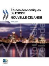 Etudes Economiques de L'Ocde : Nouvelle Zelande 2011 by Organization for...