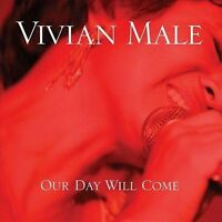 Our Day Will Come - Male, Vivian - CD 2009-11-24