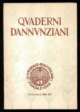 QUADERNI DANNUNZIANI XXIV-XXV FONDAZIONE IL VITTORIALE DEGLI ITALIANI 1963