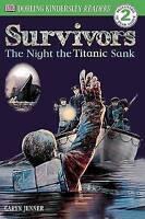DK Readers L2: Survivors: The Night the Titanic Sank (DK Readers: Level 2), Jenn