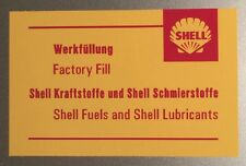 Shell Fuels and Lubricants Factory Fill Sticker for Porsche 911 2.0  2.2  2.4