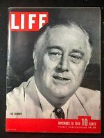 LIFE MAGAZINE - Nov 18 1940 - FDR FRANKLIN ROOSEVELT / William Saroyan / Fashion