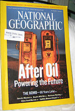 NATIONAL GEOGRAPHIC AUG 2005 AFTER OIL,BOMB,CAVEART,MO