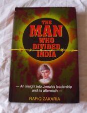 BOOK THE MAN WHO DIVIDED INDIA JINNAH RAFIQ ZAKARIA PAKISTAN HINDU MUSLIM