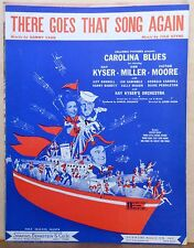 """There Goes That Song Again - 1944 sheet music - from movie """"Carolina Blues"""""""