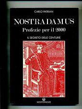 Carlo Patrian # NOSTRADAMUS - Profezie per il 2000 # Edizioni Mediterranee 1995