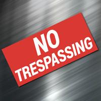 """(1) NO TRESPASSING Sign Sticker Business Window Door Decal Store 2.75""""x5.75"""" NEW"""