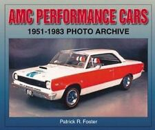 AMC PERFORMANCE CARS 1951-1983 PHOTO ARCHIVE, FOSTER, NEW 2004 ICONOGRAFIX BOOK