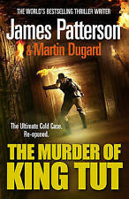 THE MURDER OF KING TUT / JAMES PATTERSON 9780099527237