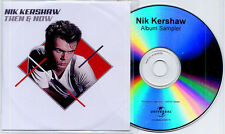 NIK KERSHAW Then & Now Sampler 2005 UK 4-track promo only CD