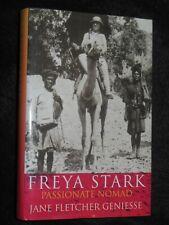 Freya Stark: Passionate Nomad by Jane Fletcher Geniesse (1999-1st) Travel Biog