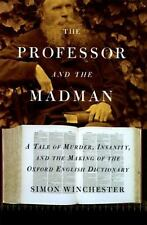 The Professor and the Madman : A Tale of Murder... by Simon Winchester