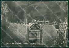 Teramo Cortino Ponte in Costruzione Foto FG cartolina ZK5352
