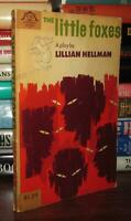 Hellman, Lillian THE LITTLE FOXES  1st Edition Thus 2nd Printing