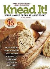 Knead It!: 35 Great Bread Recipes to Make at Home Today by Jane Barton Griffith