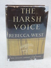 Rebecca West  THE HARSH VOICE  Four Short Novels  1936 HC/DJ Early Printing