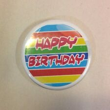 """HAPPY BIRTHDAY  BUTTON BADGE PIN 2.25"""" PARTY FAVOR GIFT PINBACK"""