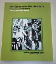 Reparaturanleitung Mercedes Benz 250 W108 R113 Pagode W114, Baujahre 1968 - 1972