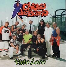 Chicos de Barrio Vato Loco CD New Nuevo Sealed