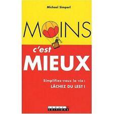 MOINS C'EST MIEUX ! - MICHAEL SIMPERL