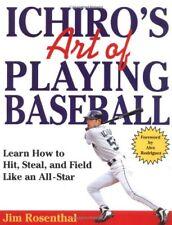Ichiros Art of Playing Baseball: Learn How to Hit